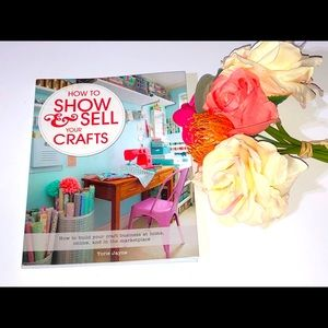 HOW TO SELL AND SHOW YOUR CRAFTS SOFTCOVER BOOK